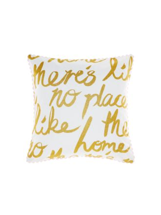 There's No Place Like Home Cushion 45x45cm