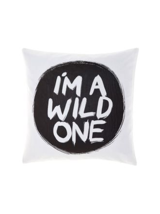 I'm A Wild One Cushion 45x45cm